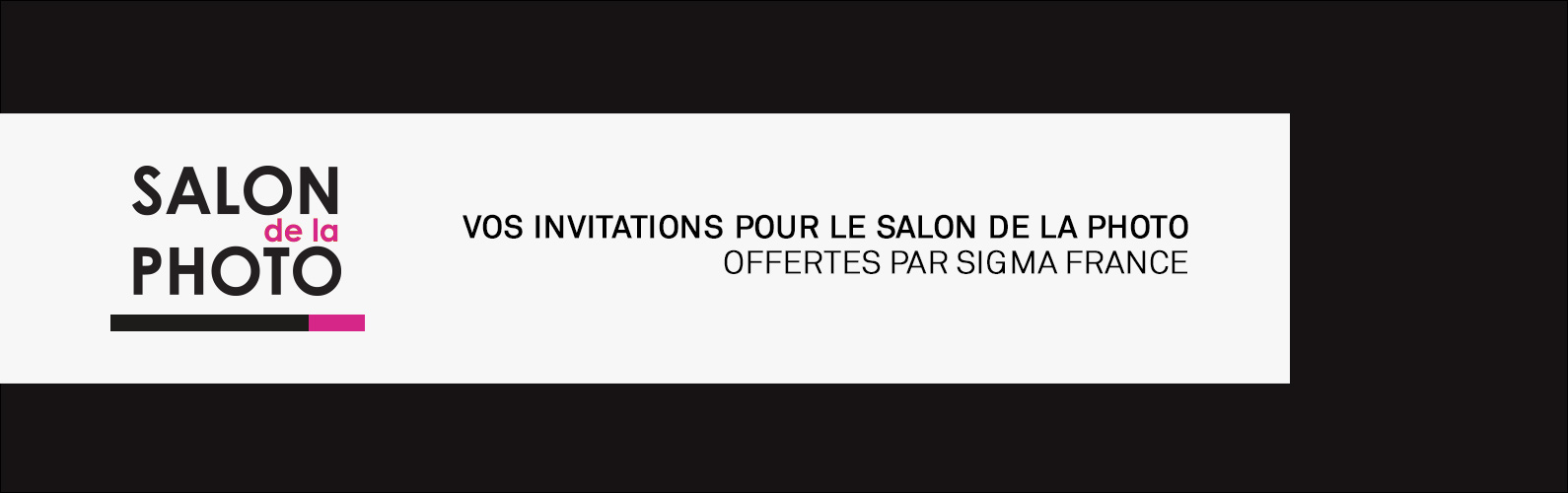 Vos invitations pour le Salon de la Photo à Paris