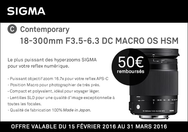 50€ remboursés pour l'achat du 18-300mm F3.5-6.3 DC MACRO OS HSM